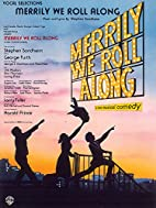 Merrily We Roll Along (Vocal Selections):…