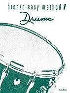 Breeze Easy Drums, Book 1 (Breeze-Easy…