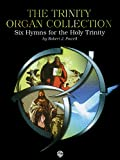 Powell: The Trinity Organ Collection (H.W. Gray)