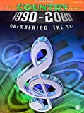Various Artists: Ten Years of Country Music History 1990-2000: Remembering the '90s -- The Orange Book (Piano/Vocal/Chords)