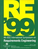 IEEE Computer Society: International Symposium on Requirements Engineering (RE '99) Proceedings