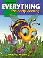 Everything for Early Learning: Grades…