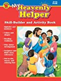 Carson-Dellosa Publishing: My Heavenly Helper, Grade PreK: Skill-Builder and Activity Book