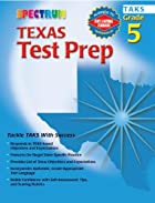 Texas Test Prep, Grade 5 (Spectrum Texas) by…
