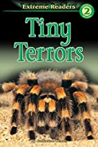 Extreme Reader Level 2: Tiny Terrors by…