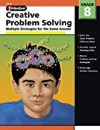 Creative Problem Solving, Grade 8: Multiple…