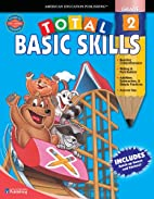 Total Basic Skills, Grade 2 by School…