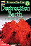 Kenah, Katherine: Destruction Earth/destruccion En La Tierra: Spa