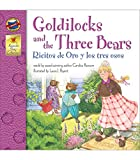 Ransom, Candice: Goldilocks and the Three Bears, Grades PK - 3: Ricitos de Oro y los tres osos (Keepsake Stories)