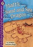 SWALLOW, Su: Matt's Sand and Sea Dragon, Level P (Lightning Readers: Level P)