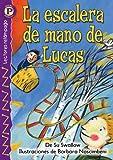 SWALLOW, Su: La escalera de mano de Lucas (Luke's Own Ladder), Level P (Lectores Relampago: Level P) (Spanish Edition)