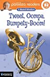 Lithgow, John: Tweet, Oompa, Bumpety-Boom!, Level 2: A Musical Adventure (Lithgow Palooza Readers)