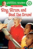 Sing, Strum, and Beat the Drum!, Level 4: A…