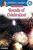 Lithgow, John: Sounds of Celebration!, Level 3: A Musical Adventure (Lithgow Palooza Readers)
