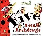 Five Little Ladybugs (Noodlebug) by Pam…
