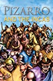 Saunders, Nicholas: Pizarro and the Incas