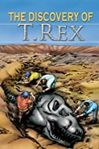 The Discovery of T. rex (Stories From…