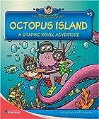 Octopus Island: A Graphic Novel Adventure…