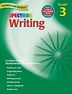 Writing, Grade 3 (Spectrum) by Spectrum