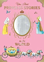 The Best Princess Stories in the World (Best…