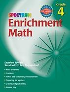 Spectrum Enrichment Math, Grade 4 by School…