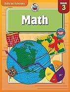 Skills for Scholars Math, Grade 3 by School…