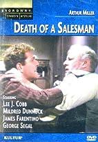 Death of a Salesman [1966 TV movie] by Alex…