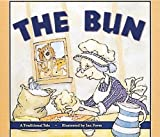 Forss, Ian: The Bun: Set C Early Guided Readers (Storyteller Moon Rising)