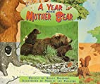 A Year with Mother Bear by Avelyn Davidson