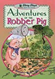 Mahy, Margaret: Adventures of Robber Pig (Storyteller)