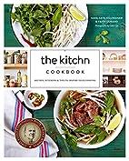 The Kitchn Cookbook: Recipes, Kitchens &…