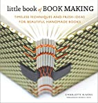 Little Book of Book Making: Timeless…