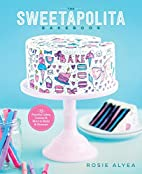 The Sweetapolita Bakebook: 75 Fanciful…