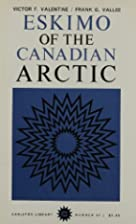 Eskimo of the Canadian Arctic by Victor F.…