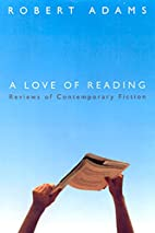 A Love of Reading: Reviews of Contemporary…