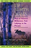 Bennet, Doug: Up North Again: More of Ontario's Wilderness, from Ladybugs to the Pleiades