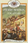 Berton, Pierre: City of Gold
