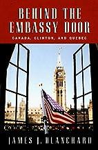 Behind the Embassy Door: Canada, Clinton,…