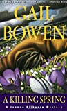Bowen, Gail: A Killing Spring