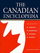 The Canadian Encyclopedia: Year 2000 Edition…