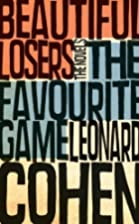 The Favourite Game & Beautiful Losers by…