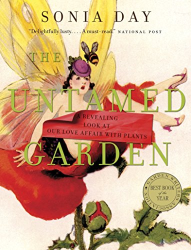 the-untamed-garden-a-revealing-look-at-our-love-affair-with-plants