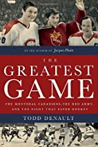 The Greatest Game: The Montreal Canadiens,…