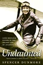Undaunted : long-distance flyers in the…
