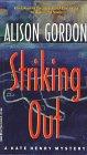 Striking Out by Alison Gordon