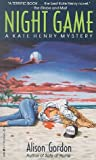 Gordon, Alison: Night Games : A Kate Henry Mystery