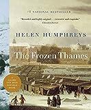 Humphreys, Helen: The Frozen Thames