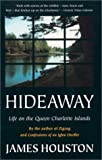 Houston, James: Hideaway: Life on the Queen Charlotte Islands