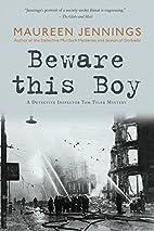 Beware This Boy (Detective Inspector Tom…
