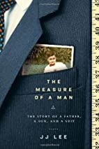 The Measure of a Man: The Story of a Father,…